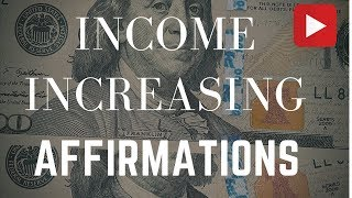 Income Increasing Affirmations! (In 432 Hz) - Listen for 21 Days!