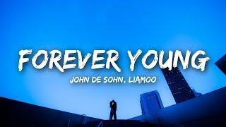 John De Sohn & LIAMOO Forever Young