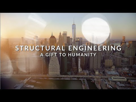 Structural Engineering: A Gift to Humanity