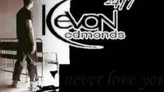 Kevon Edmonds-Never Love You
