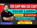Daily Vocabulary English | Vocab Ladder | Defence Exams | CDS | CAPF | Amit Shishodia | Session 131