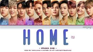WANNA ONE (워너원) – ONE'S PLACE/HOME (집) (Color Coded Lyrics Eng/Rom/Han/가사)