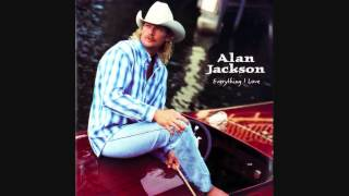 """There Goes"" - Alan Jackson (Lyrics in description)"