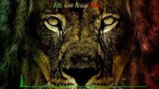 Feel Good Reggae Mix