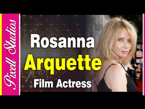 Rosanna Arquette An American Actress, Film Director And Producer   Biography   Pixell Studios