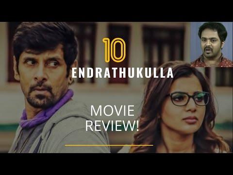 10 Endrathukkulla Aka 10 Endrathukulla Movie Review
