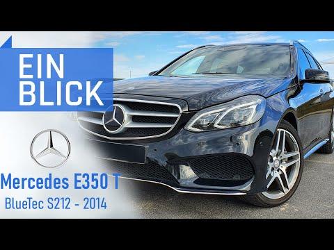 Mercedes E350 T Bluetec S212 2014 - Die beste Kombination aus Luxus und Lastesel?