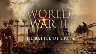 The Second World War: The Battle of Crete