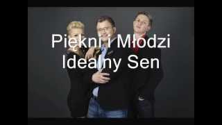 Piękni i Młodzi - Idealny sen NOWOŚĆ 2012! (Official Music)
