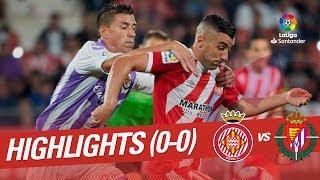 Resumen de Girona FC vs Real Valladolid (0-0)