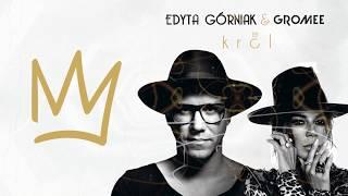 Edyta Górniak & Gromee Król