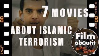 7 Movies about Islamic Terrorism