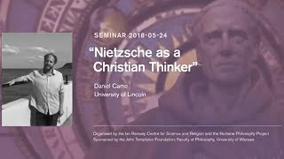 "Daniel Came: ""Nietzsche as a Christian Thinker"""