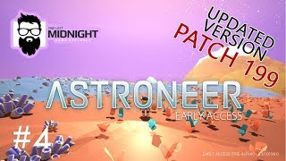 Astroneer PATCH 199 Gameplay - MORE ARID - PART 5 - Lets Play Astroneer PATCH 199