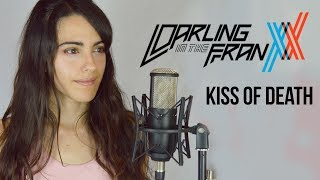 Darling in the FranXX - Kiss of Death (cover español)