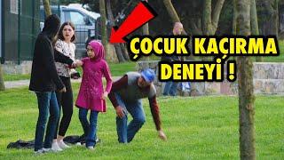 SOKAKTA ÇOCUK KAÇIRMAK ! - SOSYAL DENEY