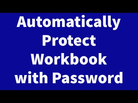 Automatically Protect Workbook with Password