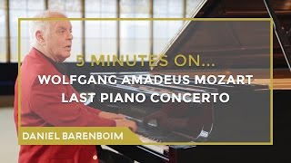 5 Minutes On... Mozart - Piano Concerto No. 27 (Bb major) | Daniel Barenboim [subtitulado]