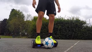 FOOTBALL SKILLS & TRICKS ON A HOVERBOARD/SWEGWAY!