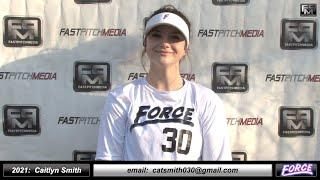 2021 Caitlyn Smith 3.87 GPA - Pitcher Softball Skills Video - Fresno Force