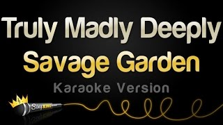 Savage Garden - Truly Madly Deeply (Karaoke Version)