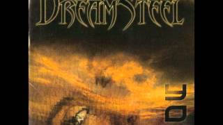 Dream Steel - You