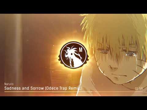 Naruto - Sadness and Sorrow (Odece Trap Remix) - игровое