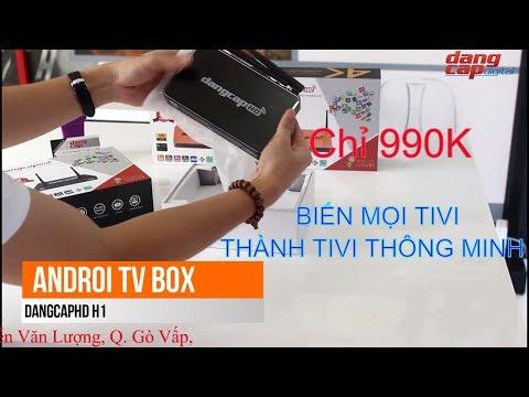 Dangcapdigital.vn - Androi tivi box DANGCAPHD H1 || Biến mọi TV thành Smart TV!!