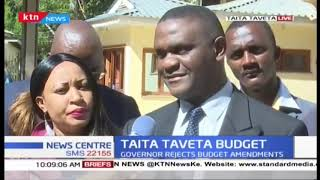 Taita Taveta MCA's up in arms after Governor  Granton Samboja refused to approve the budget
