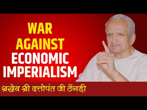 DATTOPANT THENGADI || WAR AGAINST ECONOMIC IMPERIALISM || MARATHI