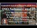 Dimanche 05 Aout 2018 10H00 QSO National du canal 27