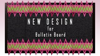 New Design: Simple Steps To Create BORDER For Bulletin Boards Or Soft Boards In School