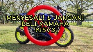 #40 MENYESAL & JGN BELI YAMAHA R15V3