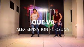 Que Va - Alex Sensation ft. Ozuna - Zumba - Flow Dance & Fitness (MIRA EL VIDEO DESDE UN ORDENADOR)