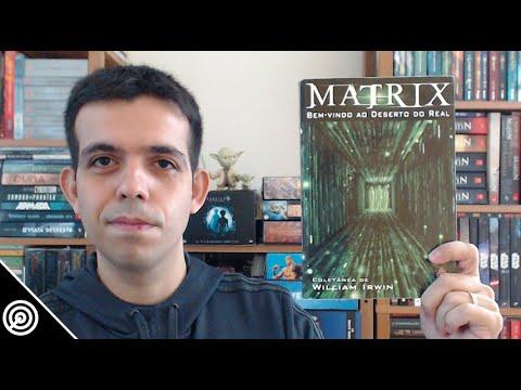 Resenha - MATRIX: BEM VINDO AO DESERTO DO REAL - Leitura #186