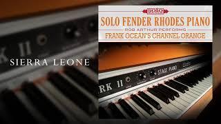 Rob Arthur - Sierra Leone (Frank Ocean Cover) (Solo Sounds Fender Rhodes Piano)