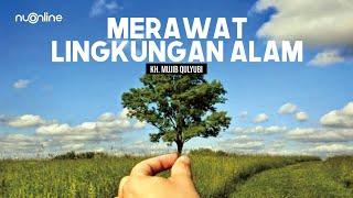 Hikmah Ramadhan: Merawat Lingkungan Alam