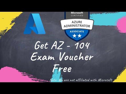 FREE [AZ-104] voucher Microsoft Azure Administrator exam with ...