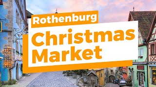 Rothenburg Christmas Market Tour 2019 - Top 10 Best Things To Do At The Christmas Market In Germany