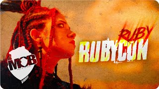 Ruby - Rubycon (Official Video)