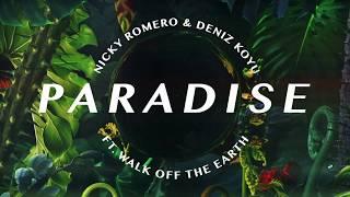 Nicky Romero, Deniz Koyu, Walk Off the Earth - Paradise