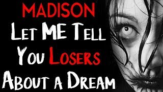 """I'm Gonna Tell You Losers About the Dream"" 