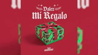 Dalex - Mi Regalo [Audio Oficial]
