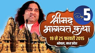 Shri Devkinandan Ji Maharaj Srimad Bhagwat Katha Bhopal MP Day 05 || 23-02 -2015