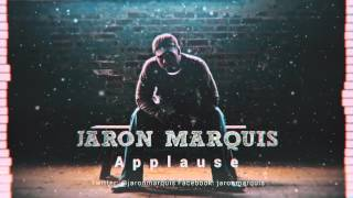 Applause from hip hop artist Jaron Marquis
