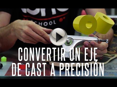 Tutorial longboard - Convertir un eje de Cast a Precisión - Long School