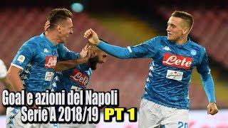 Goal e azioni del Napoli serie A 2018/19 (girone d'andata)