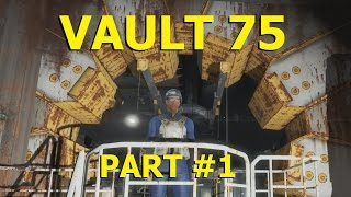 Fallout 4 - Vault 75 - Part 1