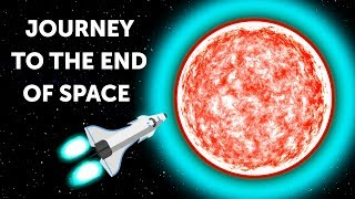 A Mysterious Journey to the End of Space