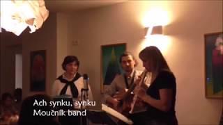 Video Moučník band live - Ach synku, synku